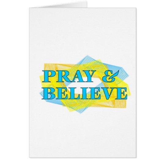 Beten Sie u. glauben Sie Grußkarte