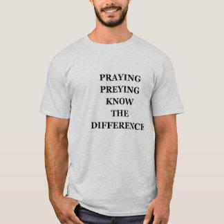 Betendes Preying kennen den Unterschied-T - Shirt, T-Shirt