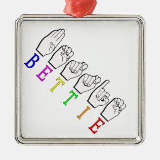 BETTIE ASL FINGERSPELLED NAMENSzeichen Quadratisches Silberfarbenes Ornament