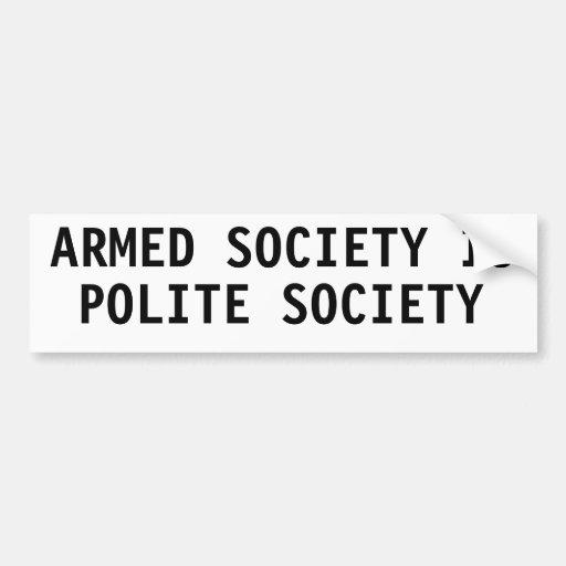 Bewaffnete Gesellschaft ist höfliche Gesellschaft Auto Sticker