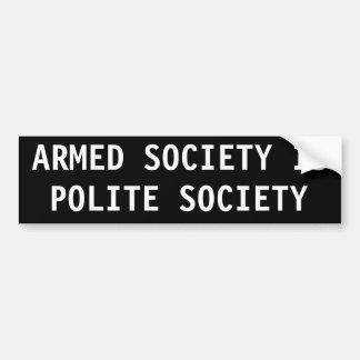 Bewaffnete Gesellschaft ist höfliche Gesellschaft Auto Aufkleber