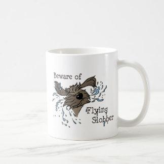 Beware of flying Slobber Kaffeetasse