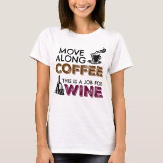 Bewegen Sie sich entlang Kaffee, dieser ist ein T-Shirt
