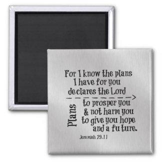 Bibel-Vers: Für kenne mich die Pläne, die ich für Quadratischer Magnet