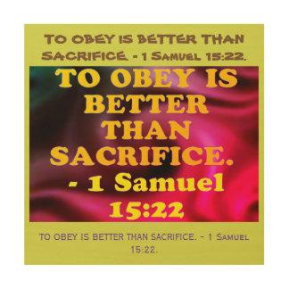 Bibel-Vers von 1 Samuel-15:22. Holzdrucke