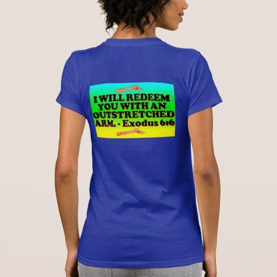 Bibel-Vers von Exodus 6: 6. T-Shirt