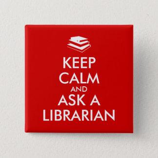 Bibliothekar-Geschenke behalten Ruhe, eine Quadratischer Button 5,1 Cm