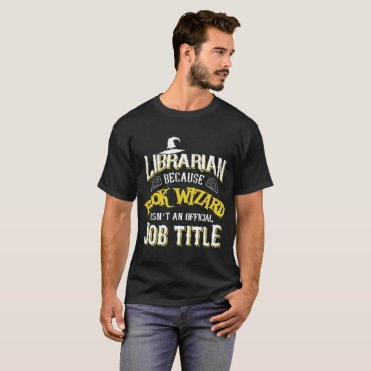 Bibliothekar-Shirt T-Shirt