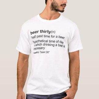 Bier dreißig T-Shirt