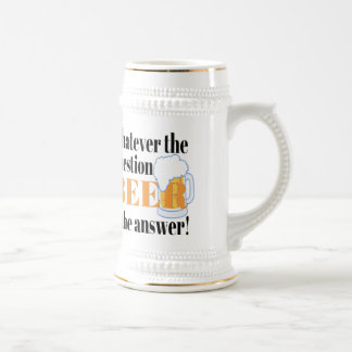 Bier ist die Antwort Bierkrug
