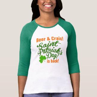Bier-und Craic St. Patricks Tag ist zurück T-Shirt