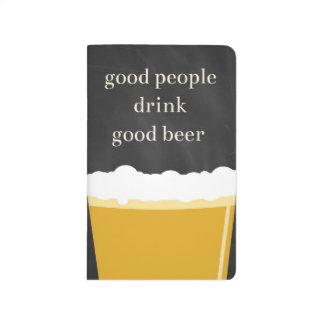 Bier-Zeitschrift - gute Leute trinken gutes Bier Taschennotizbuch