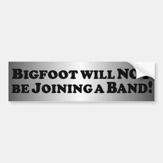 Bigfoot wird NICHT ein grundlegendes Band - Autoaufkleber