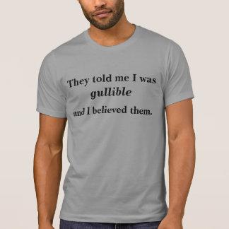 Bin ich leichtgläubig? T-Shirt