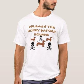 Binden Sie die Honig-Dachs-Jagdhunde los T-Shirt