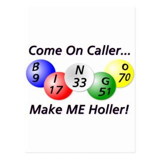 Bingo! Gekommen auf Anrufer, lassen Sie MICH Postkarte