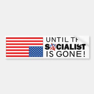 Bis den Sozialisten wird gegangen Autoaufkleber