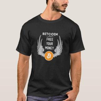 Bitcoin geben Ihr Geld frei T-Shirt