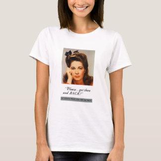 Bitte… Erhalten Sie dort und zurück -- WW2 T-Shirt