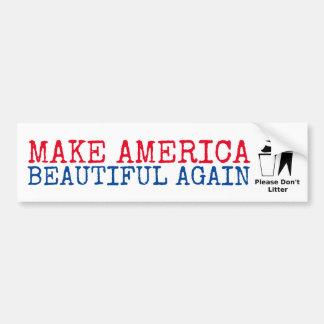 Bitte verunreinigen Sie nicht: Machen Sie Amerika Autoaufkleber
