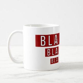 Bla Bla Bla Rot Kaffeetasse