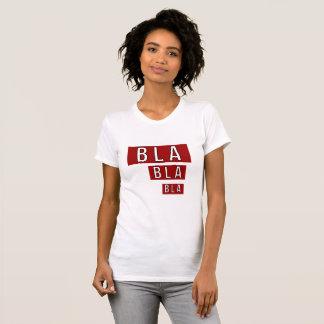 Bla Bla Bla Rot T-Shirt