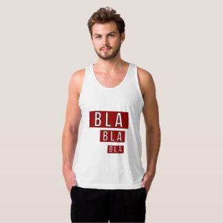 Bla Bla Bla Rot Tank Top