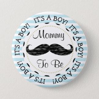 Blaue Streifen-Mama, zum Schnurrbart-Babyparty zu Runder Button 7,6 Cm