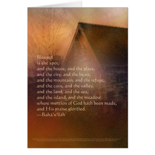 Blessed ist die Stelle -- Baha'i Gebets-Karte Grußkarte