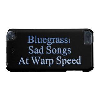 Bluegrass: Traurige Lieder mit iPod Touch 5G Hülle