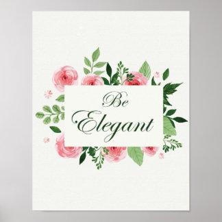 """BlumenRosen-Sprichwort """"ist elegant """" Poster"""