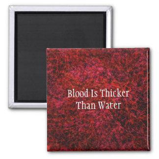 Blut ist stärker als Wasser-Magnet Quadratischer Magnet