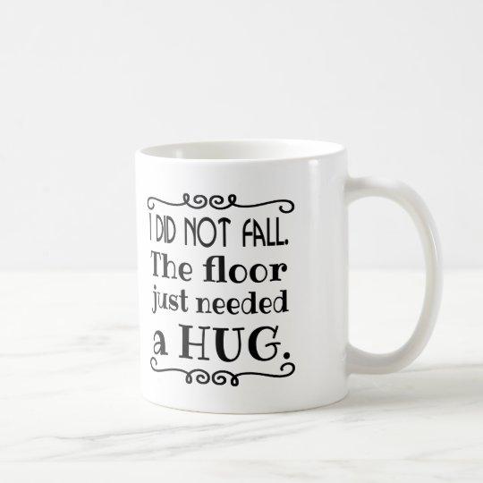 Boden-Umarmungs-lustige Geschenke Tasse