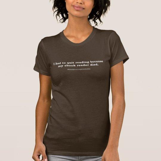 #bookwormproblems 04 weißer Entwurf T-Shirt