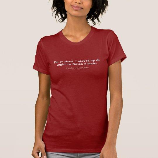 #bookwormproblems 09 weißer Entwurf T-Shirt