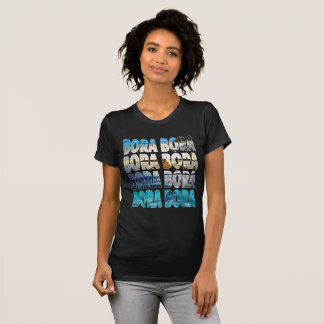 Bora Bora T - Shirt