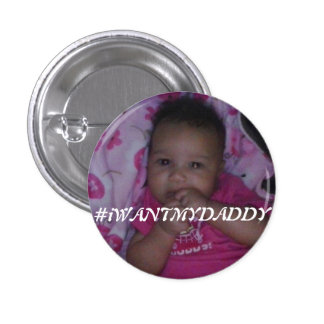 Bouton de #iWANTMYDADDY (version de fille) Badge Rond 2,50 Cm