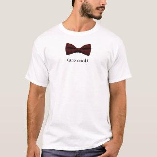 Bowties sind cool T-Shirt