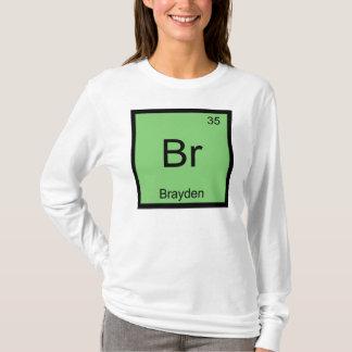 Brayden Namenschemie-Element-Periodensystem T-Shirt