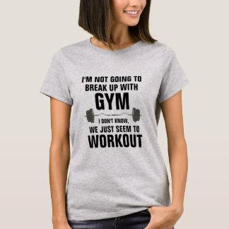 Brechen Sie oben mit Turnhallelustigem T-Shirt