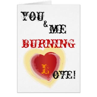 Brennende Liebe! - Fertigen Sie besonders an Karte