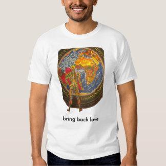 bring back love 2009 as tshirt
