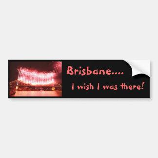 Brisbane Australien - Wunsch war ich dort. Autoaufkleber
