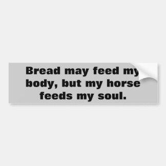 Brot für Körper-Pferde für Soul-Pferdeanhänger Autoaufkleber