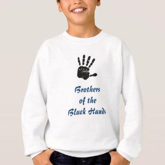 Brüder der schwarzen Hände Sweatshirt