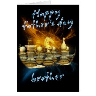 Bruder - der Vatertags-Karte - Schach Grußkarte