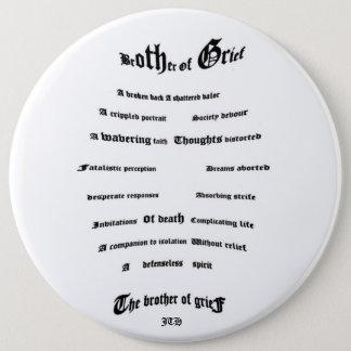 Bruder des Leids Runder Button 15,3 Cm
