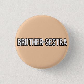 Bruder-Sestra Knopf Runder Button 3,2 Cm