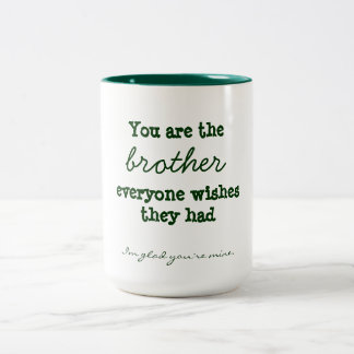 Bruder-Zitat-Tasse Zweifarbige Tasse