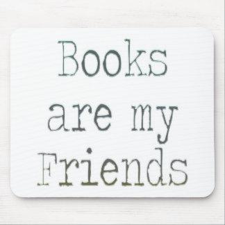 Bücher sind meine Freunde Mousepad